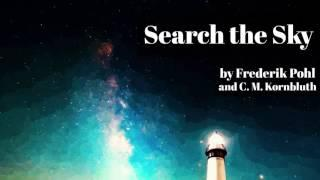 Search the Sky by Frederik Pohl and C. M. Kornbluth