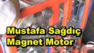 Mustafa Sağdıç Magnet Motor