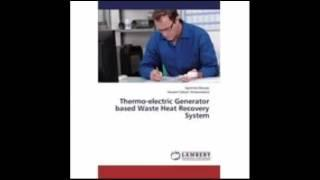 Thermo electric Generator based Waste Heat Recovery System