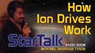 Neil deGrasse Tyson Explains How Ion Drives Work