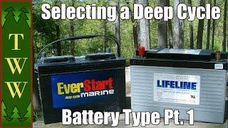 Selecting a Deep Cycle Battery Type for Your RV Pt. 1
