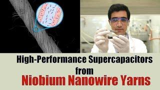 High-Performance Supercapacitors from Niobium Nanowire Yarns for Wearables.