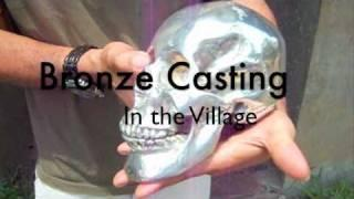 Bronze Casting at a Small Village Foundry