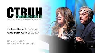 CTBUH 14th Annual Awards - Alida Forte Catella & Stefano Boeri, Bosco Verticale, Milan