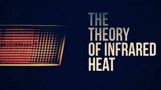 V1: The Theory of Infrared Heat