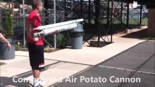 200MPH Compressed Air Potato Cannon
