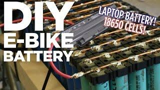 DIY Lithium Ion E-Bike Battery Pack from 18650 Laptop Batteries