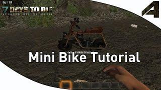 7 Days to Die Alpha 12 - Mini Bike Tutorial