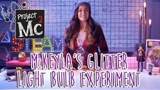 Project Mc² | McKeyla McAlister Glitter Light Bulb Experiment + Doll | Cast Unboxing: Mika Abdalla