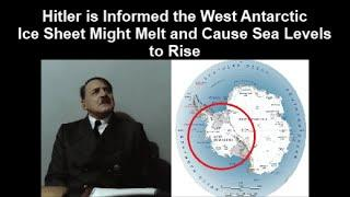 Hitler is Informed the West Antarctic Ice Sheet Might Melt and Cause Sea Levels to Rise