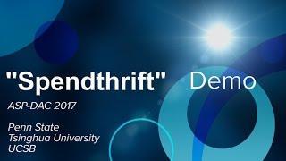 ASPDAC 2017 Spendthrift video for web
