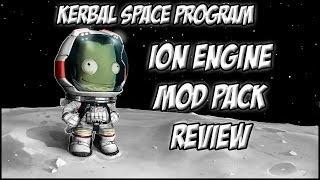 Kerbal Space Program - Ion Engine Pack/Mod Review!