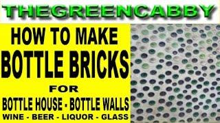 HOW TO MAKE BOTTLE BRICKS - WINE BOTTLE WALL GREEN BUILDING HOUSE CONSTRUCTION CUTTING WINE BOTTLES