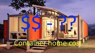 Shipping Container Home Cost To Build - Cheap Or Expensive? Under 100K, 50K or less?