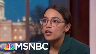 Rep. Ocasio-Cortez On The Democratic Party, Green New Deal, 2020 Candidates | MTP Daily | MSNBC