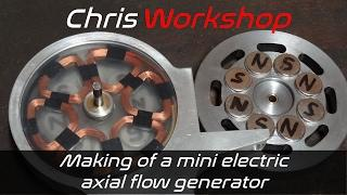 Making of a mini electric axial fllow generator