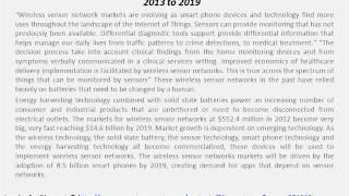 Wireless Sensor Networks Market Shares, Strategies, and Forecasts, Worldwide, 2013 to 2019