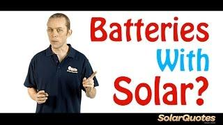 Should you buy batteries with your solar PV system?