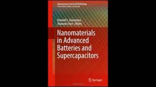 Nanomaterials in Advanced Batteries and Supercapacitors Nanostructure Science and Technology