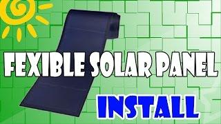 Roof Top Install Flexible Solar Panel DIY