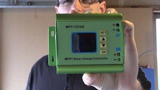 Mikes DIY Powerwall Update 31  MPT-7210A MPPT Solar Charge Controller Testing Part1/4