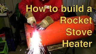 Rocket Stove Heater Build