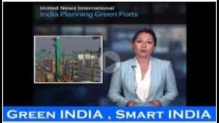 International Media on INDIA to Power Ports With Renewable Energy | Green INDIA | Year 2017