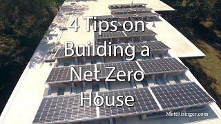 Net Zero House - 4 Tips for Design & Construction