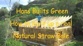 "Hans van Dam ""How to build a real straw bale house"""