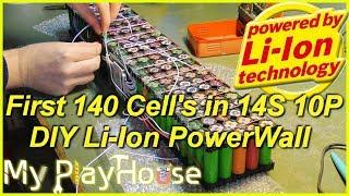DIY Powerwall - First Pack 14S 10P 18650 Li-Ion Cells - 575