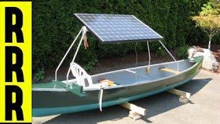 DIY ~ Solar Power Canoe NEAT!!!  ~Do it yourself !  ~ Alternative Energy