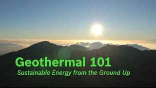 Get Ready to Geo: Geothermal 101
