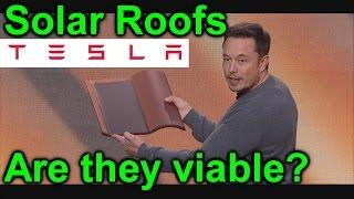 EEVblog #938 - Tesla Solar Roofs -  Are They Viable?