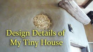 Design Details of My Tiny House: Beauty and Function