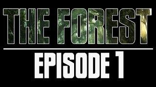 The Forest - Episode 1