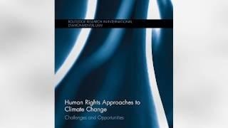 Human Rights Approaches to Climate Change: Challenges and Opportunities | Ebook
