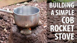 Building a Simple Cob Rocket Stove (TCEG Episode 8)