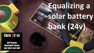 How to desulfate a lead acid battery. Equalizing Trojan L16 solar battery bank (24v, 1,110 aH)