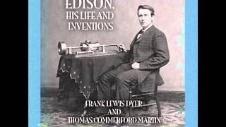 Edison, Biographie His Life and Inventions Full AudioBook unabridged