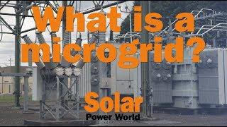 Solar Basics: What is a microgrid?