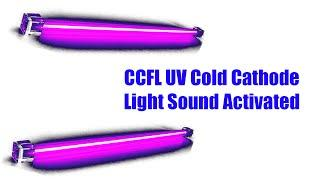 CCFL UV Cold Cathode Light Sound Activated KIT [REVIEW]