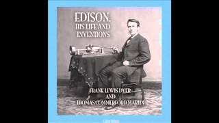Edison, His Life and Inventions (Audio Book)