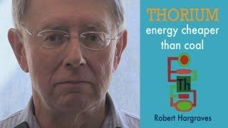Robert Hargraves - Thorium Energy Cheaper than Coal @ ThEC12