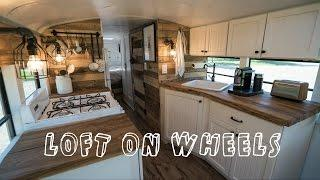 School Bus turned into Loft on Wheels - Tiny House