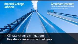 Negative emissions technologies - Professor Nilay Shah