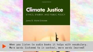 Climate Justice: Ethics, Energy, and Public Policy | Ebook