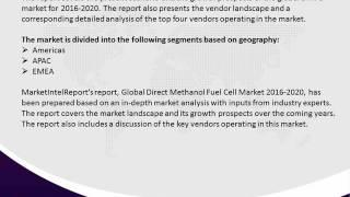 Global Direct Methanol Fuel Cell Market 2016 2020