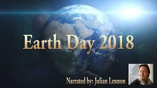 Earth Day 2018 Narrated by Julian Lennon