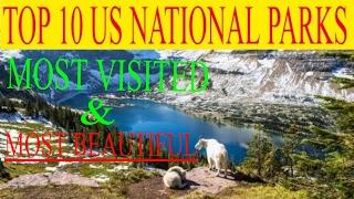 Top 10 Us National Parks