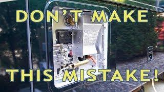 RV Water Heater Fail! Don't Make This Newbie Mistake!